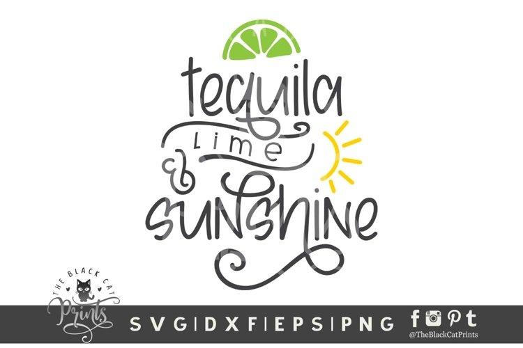 Tequila Lime & Sunshine SVG | Tequila SVG | Cinco De Mayo