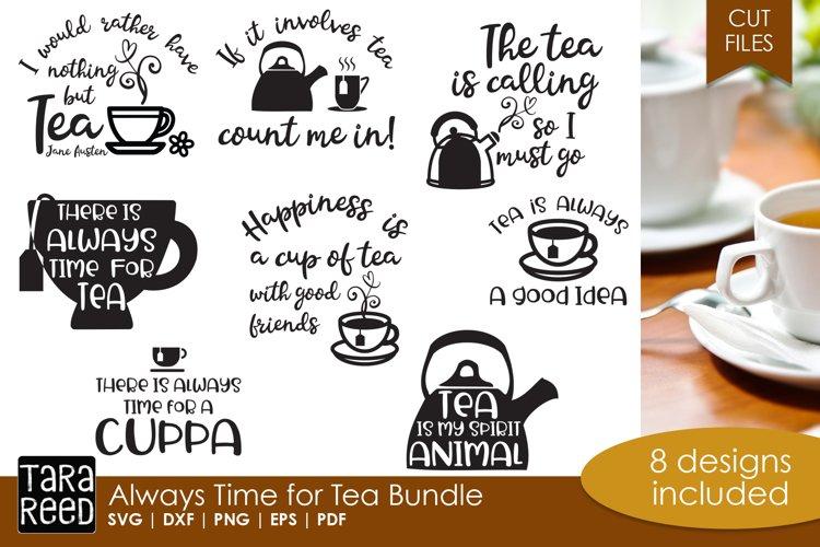 Always Time For Tea Bundle 131982 Cut Files Design Bundles