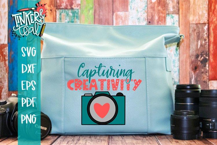 Camera SVG / Capturing Creativity SVG / Crafting SVG