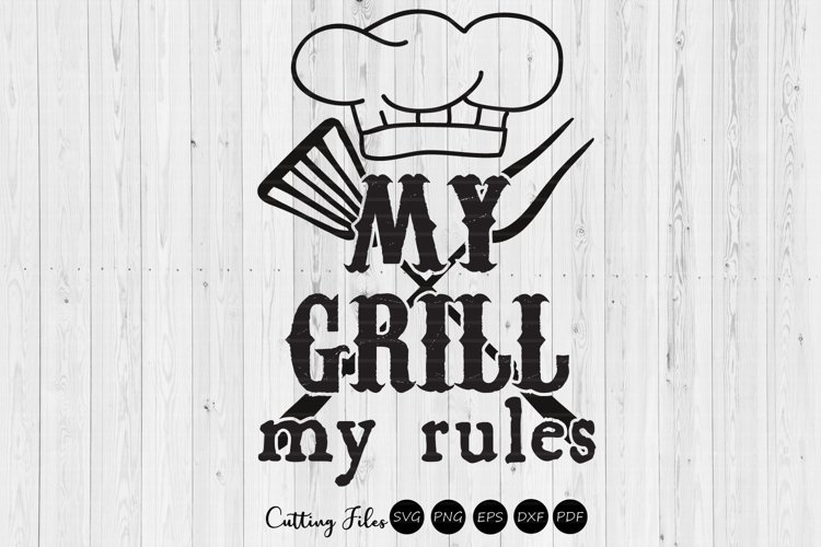 My grill my rules | summer | SVG Cut File example image 1