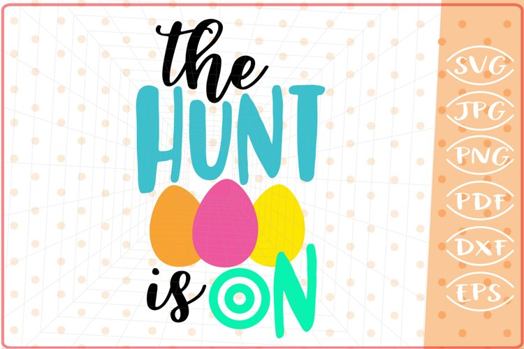 The Hunt Is On SVG Cutting File example image 1