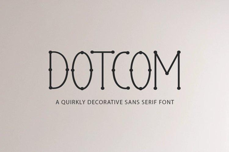 Dotcom - a quirky decorative font example image 1