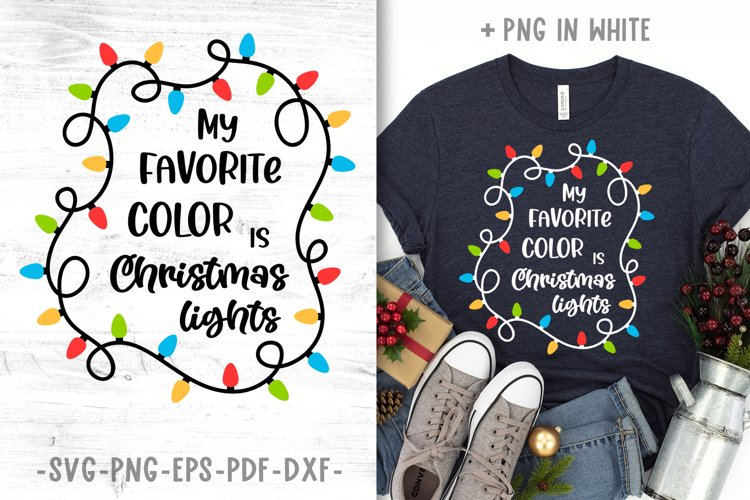 My favorite color is christmas lights svg Christmas quotes example image 1