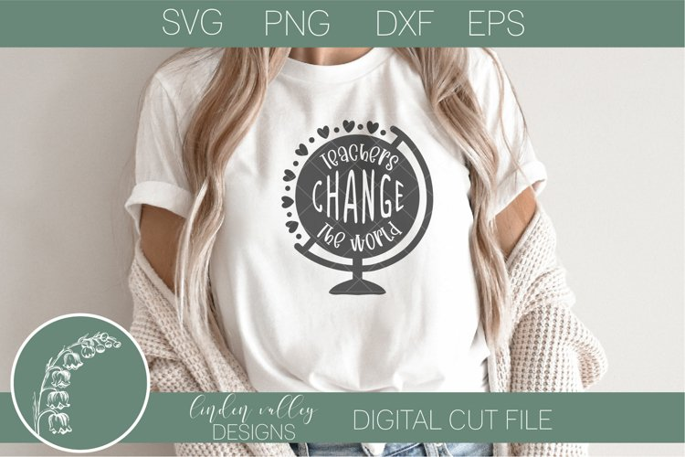 Teachers Change The World Teacher SVG Teacher Tshirt SVG example image 1
