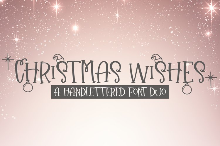 Christmas Wishes - A Christmas Handlettered Font Duo