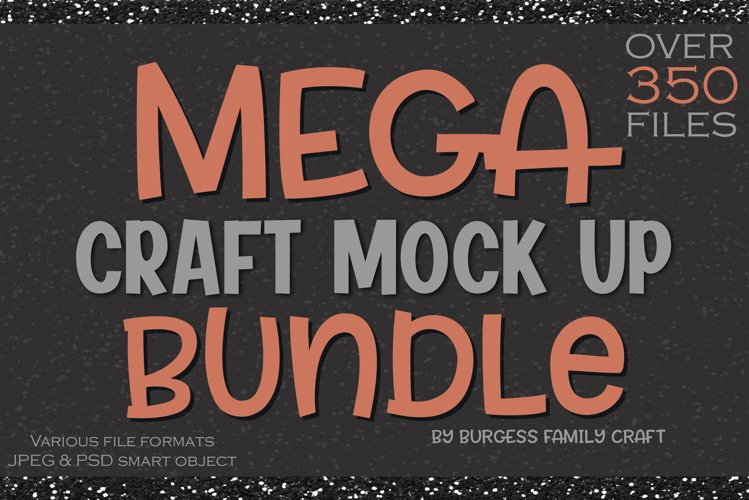 MEGA Craft mock up Bundle | Over 350 files