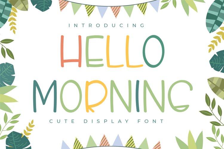 Hello Morning - Cute Display Font