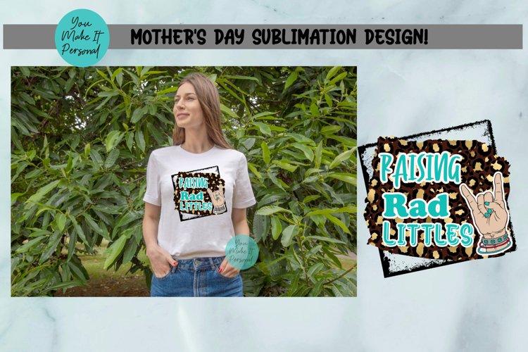 Mother's Day Design, Raising Rad Littles example image 1