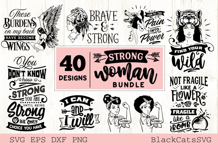 Download Strong Woman Svg Bundle 40 Designs 481675 Cut Files Design Bundles