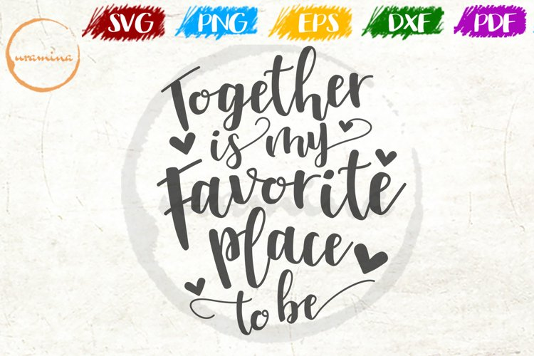 Together Is My Favorite Love Couple Anniversary Quote Art example image 1