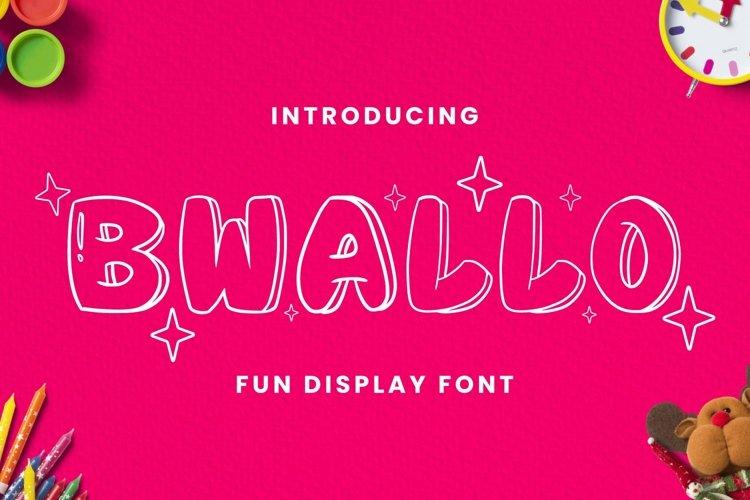 Bwallo Font