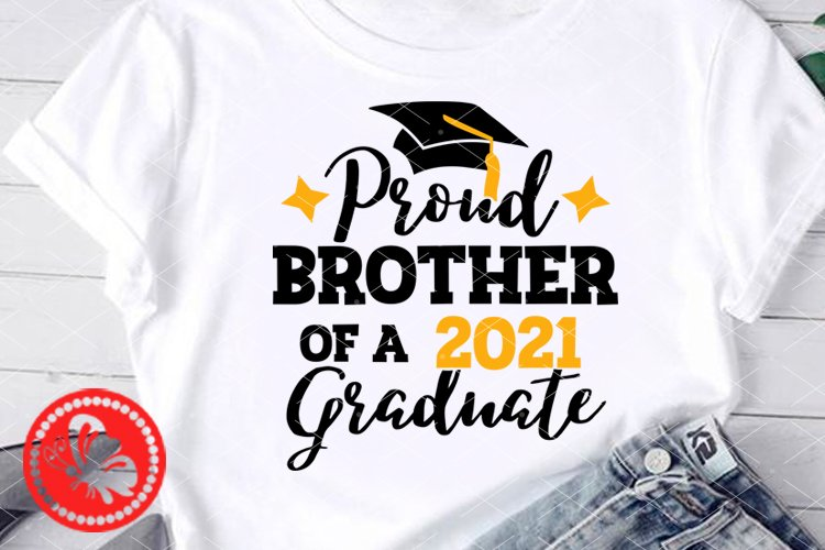 Proud Brother of a 2021Graduate svg Graduation cap Cricut example image 1