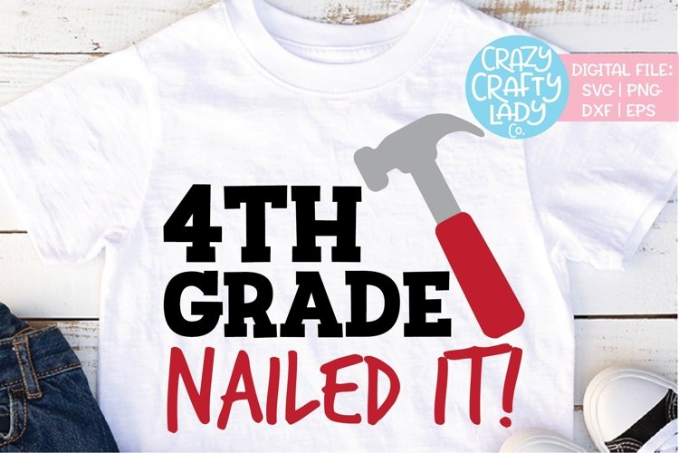 4th Grade Nailed It School SVG DXF EPS PNG Cut File example image 1