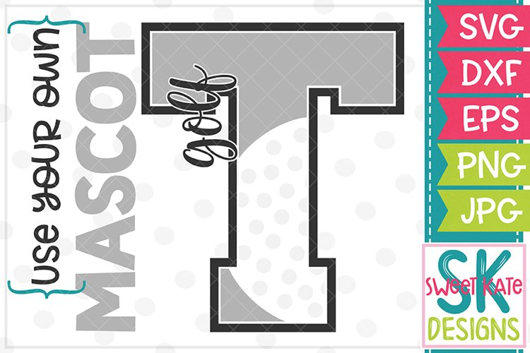 Your Own Mascot T Golf SVG DXF EPS PNG JPG example image 1