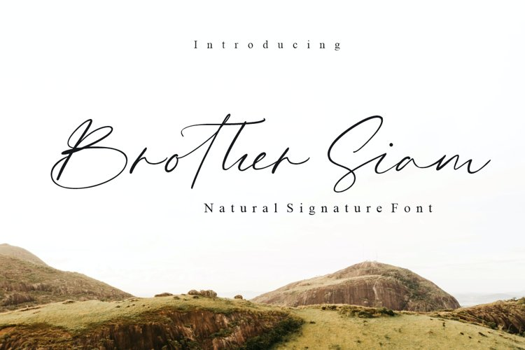 Brother Siam - Signature font example image 1