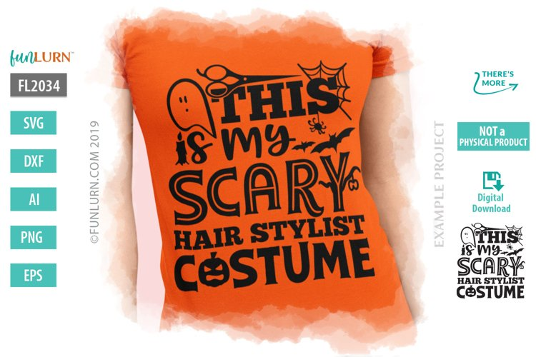 This is My Scary Hair Stylist Costume SVG Cut File example image 1