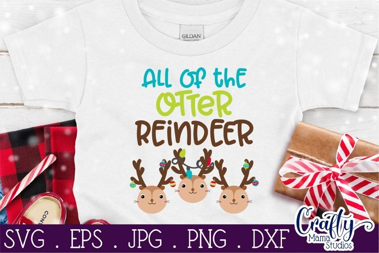 All Of The Otter Reindeer Svg, Christmas Song Cut File example image 1