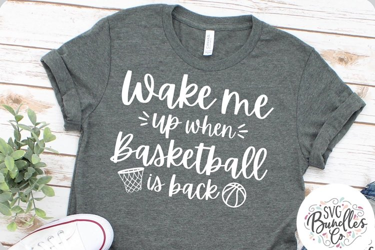 Wake Me Up When Basketball Is Back - Sports SVG DXF PNG example image 1