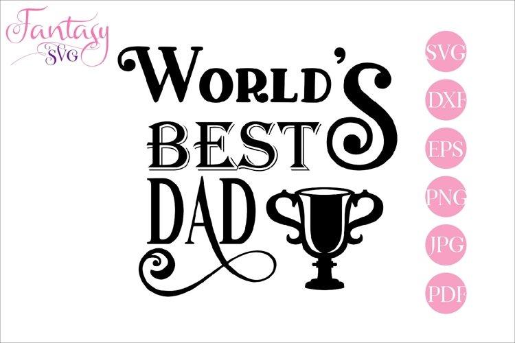 Worlds best dad - svg cut file