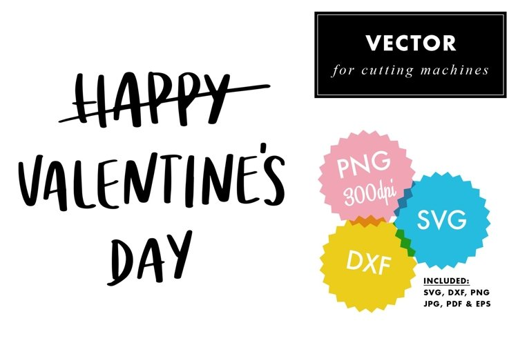 -not- Happy Valentines Day | SVG Quote | Cutting Files