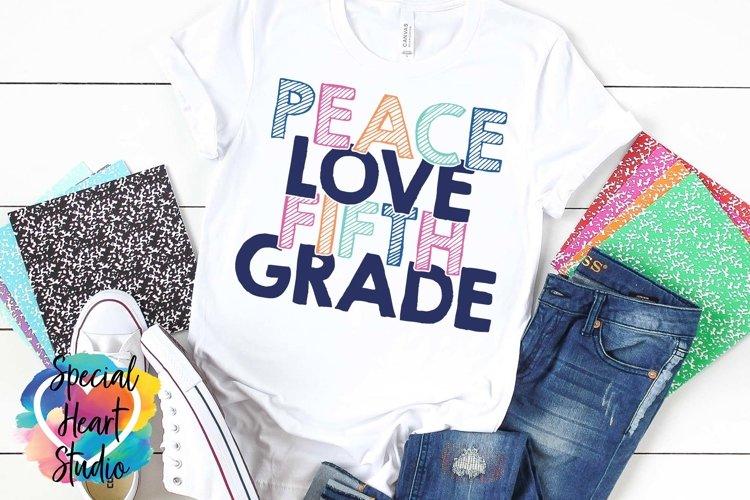 Peace Love Fifth Grade - A school or teacher SVG Cut File example image 1