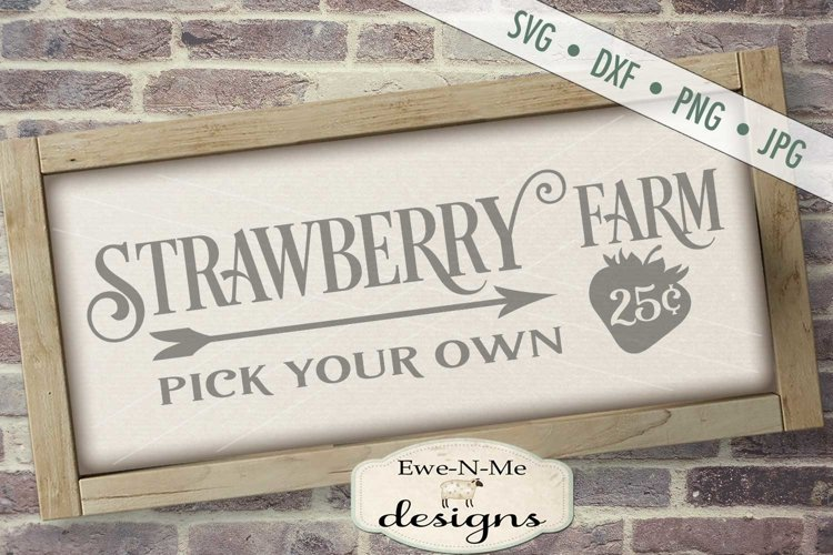 Strawberry Farm - Pick Your Own - Farm Rustic - SVG DXF File example image 1