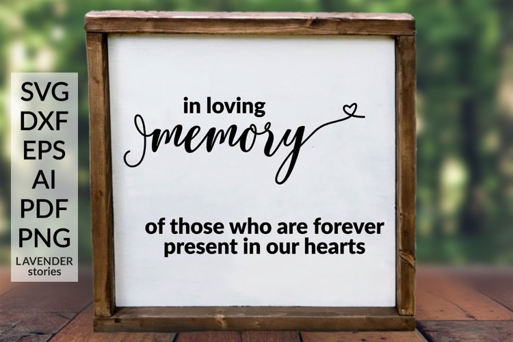 In loving memory - Wedding sign SVG cut file example image 1