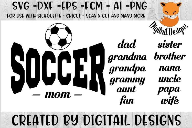 Soccer Family SVG - Silhouette - Cricut - Scan n Cut