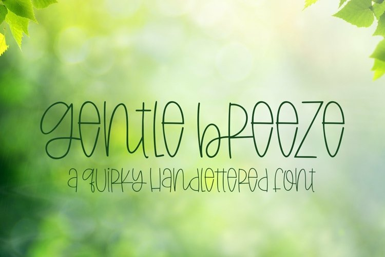 Web Font Gentle Breeze - A Quirky Hand-Lettered Font example image 1