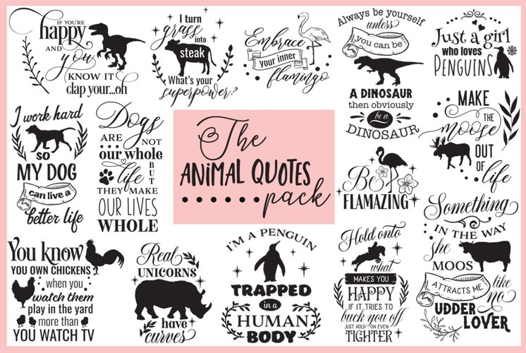 Animal Quotes SVG Pack example image 1
