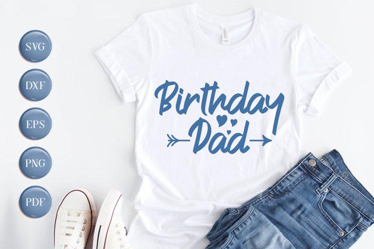 Birthday SVG, Birthday Dad SVG, DXF, EPS, PNG example image 1