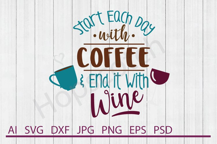 Wine SVG, Coffee SVG, DXF File, Cuttable File example image 1