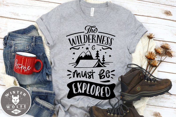 The wilderness must be explored SVG EPS DXF PNG