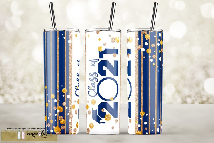 royal blue class of 2021 graduation tumbler sublimation png example image 1