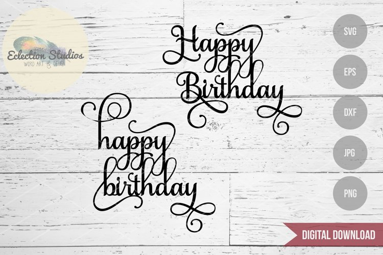 Cake Topper SVG, Happy Birthday in Two versions