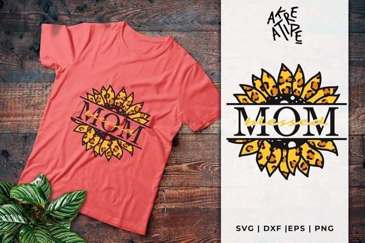 Blessed Mom Sunflower SVG | Split Sunflower Leopard SVG