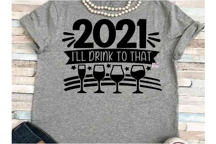 New years eve SVG DXF JPEG Silhouette Cameo Cricut 2021 wine example image 1