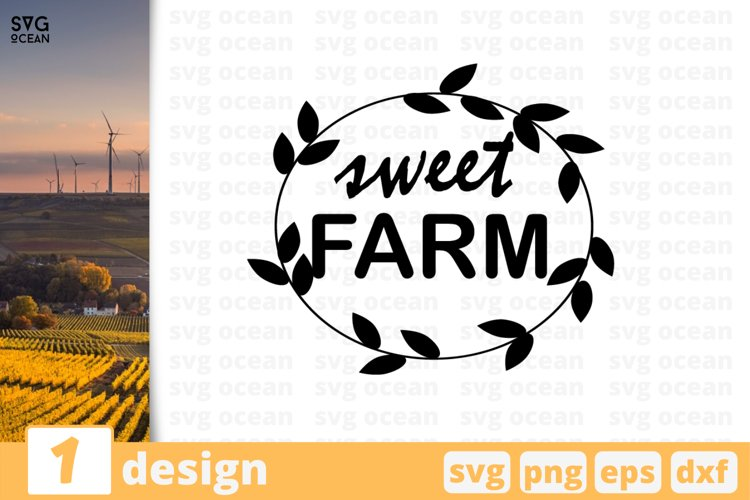 SWEET FARM SVG QUOTES | Farm quote svg | Farm saying example image 1