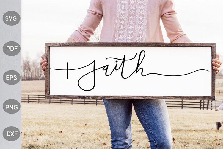 Faith SVG Design- Farmhouse Sign SVG Design