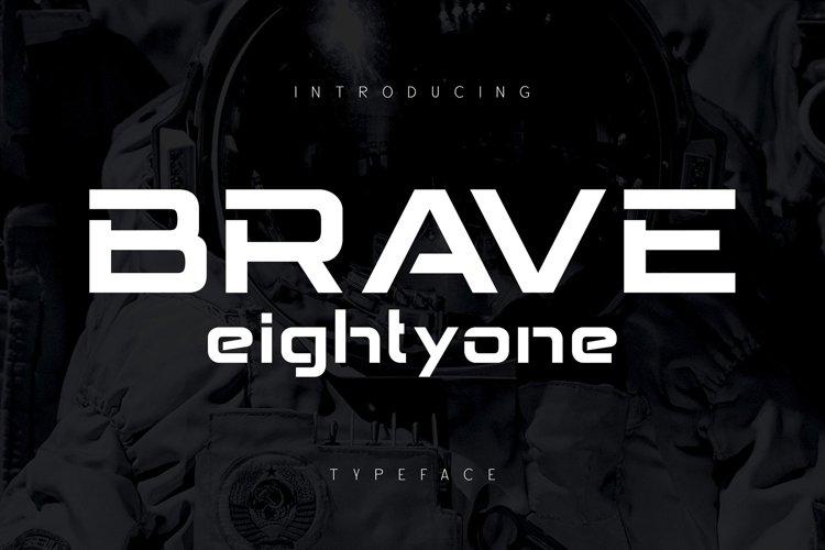 Brave Eighty One example image 1