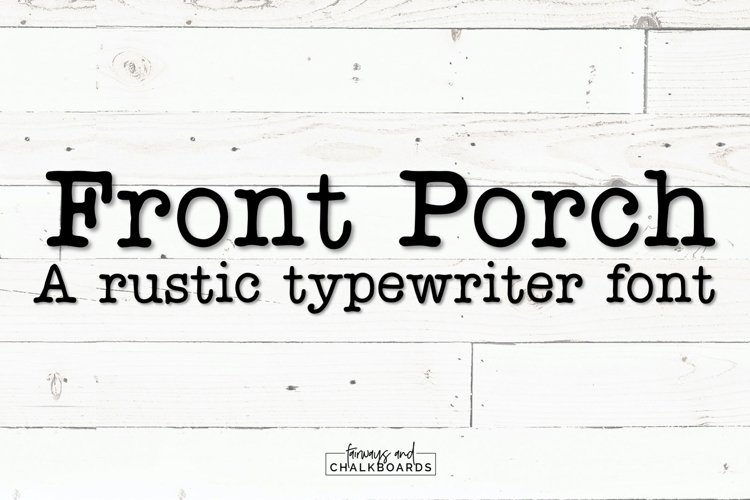 Front Porch | Quirky Typewriter Font example image 1