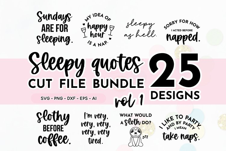 Funny Sleepy Quote SVG Bundle Volume 1 | Nap Quotes example image 1