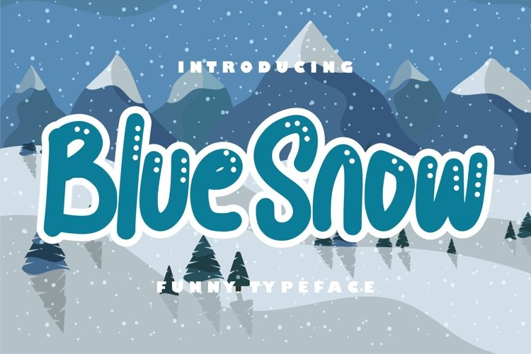 Blue snow | Funny Typeface example image 1
