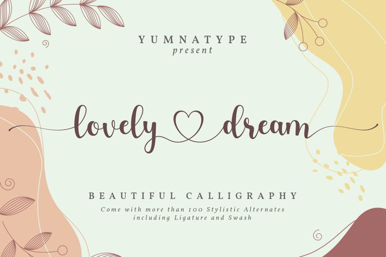 Lovely Dream-Beautiful Calligraphy Font example image 1