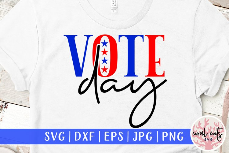 Vote day - US Election Quote SVG example image 1