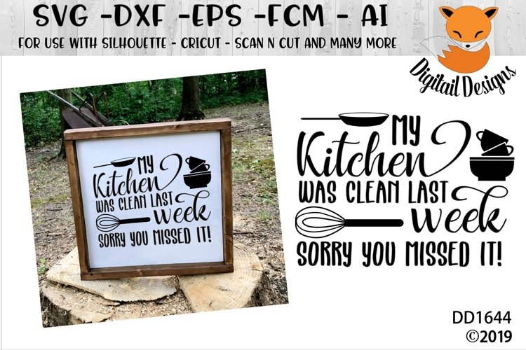 My Kitchen Was Clean Last Week Funny SVG example image 1