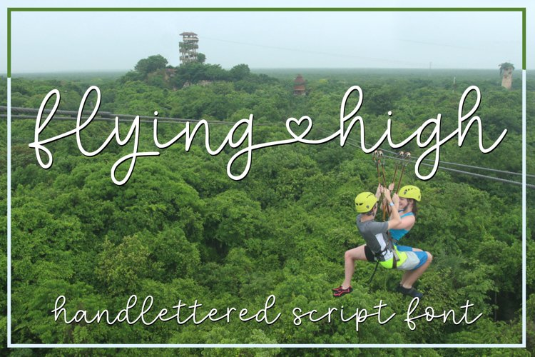 Flying High - a handlettered script font example image 1