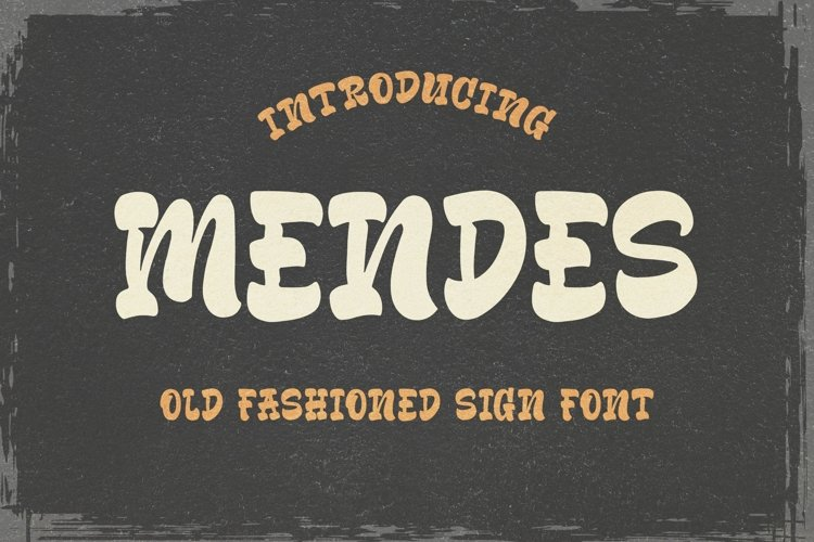 Mendes - Old Fashioned Sign Font example image 1