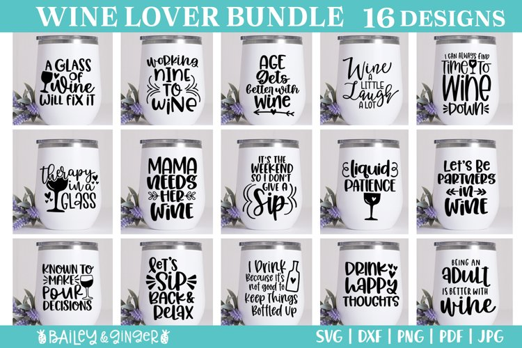 Wine Glass SVG Bundle - Funny Wine Quotes - 16 Designs