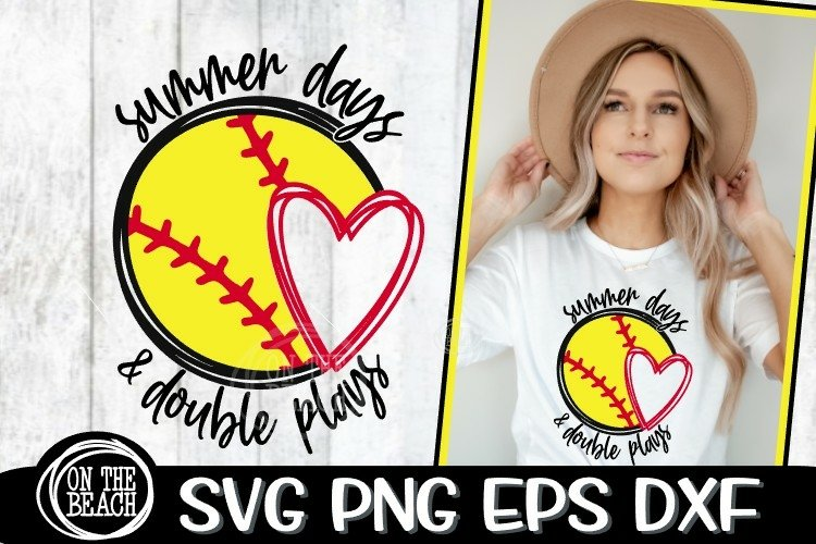 Summer Days & Double Plays - Softball SVG - DXF - EPS - PNG